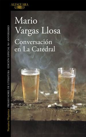 CONVERSACIÓN EN LA CATEDRAL (EDICIÓN ESPECIAL 50 ANIVERSARIO)