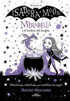 MIRABELLA Y EL HECHIZO DEL DRAGON