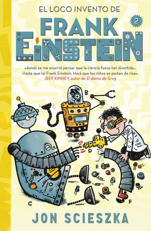 EL LOCO INVENTO DE FRANK EINSTEIN (FRANK EINSTEIN 2)
