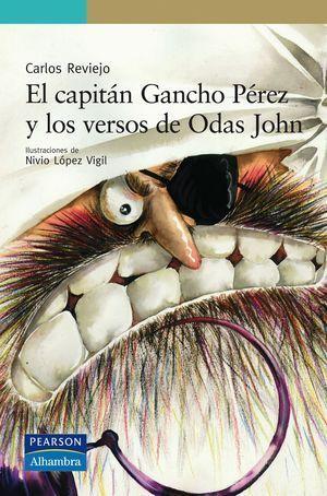 CAPITAN GANCHO PEREZ Y LOS VERSOS DE ODAS JOHN
