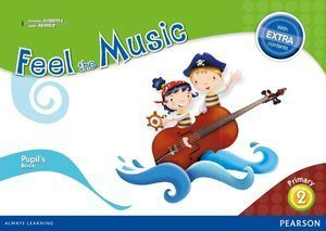 2EP FEEL THE MUSIC 2 PUPIL'S BOOK (EXTRA CONTENT)