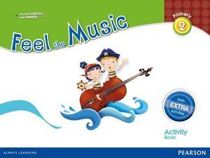 2EP FEEL THE MUSIC 2 ACTIVITY BOOK PACK (EXTRA CONTENT) 2015 PEARSON