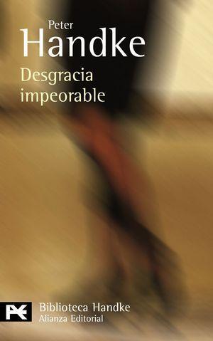 DESGRACIA IMPEORABLE