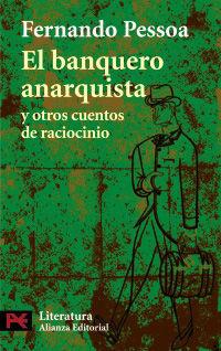 BANQUERO ANARQUISTA Y OTROS CUENTOS DE RACIOCINIO
