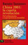 CHINA 2001 LA CUARTA REVOLUCION