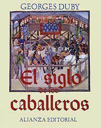 SIGLO DE LOS CABALLEROS, EL