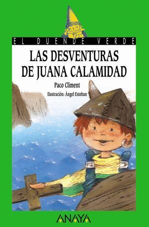 DESVENTURAS DE JUANA CALAMIDAD