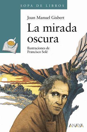 MIRADA OSCURA, LA C.SOPA DE LI