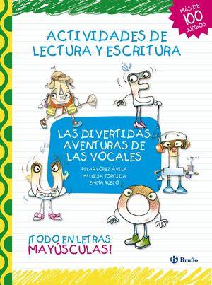 LAS DIVERTIDAS AVENTURAS DE LAS VOCALES ( MAYUSCULAS )