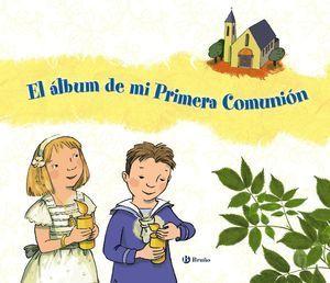 ÁLBUM DE MI PRIMERA COMUNIÓN, EL
