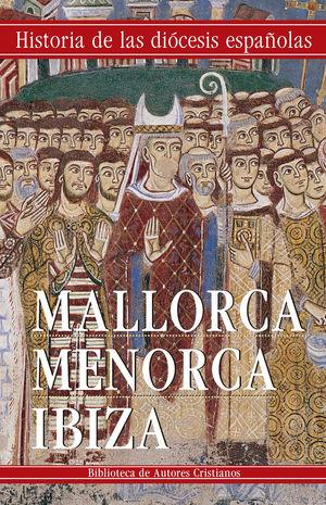 MALLORCA. MENORCA. IBIZA
