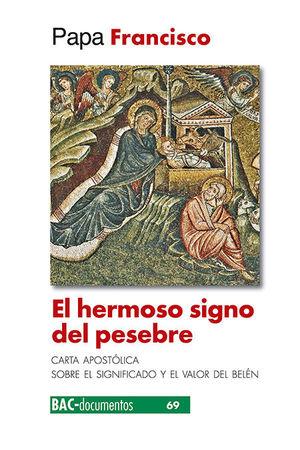 HERMOSO SIGNO DEL PESEBRE, EL