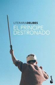 PRINCIPE DESTRONADO, EL