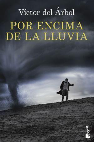 POR ENCIMA DE LA LLUVIA