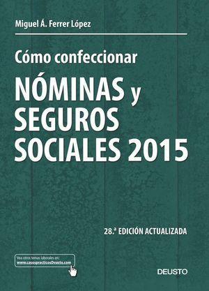CÓMO CONFECCIONAR NÓMINAS Y SEGUROS SOCIALES 2015