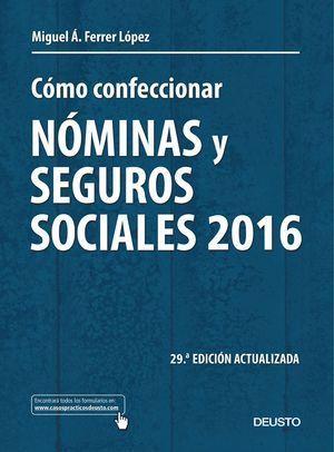 COMO CONFECCIONAR NOMINAS Y SEGUROS SOCIALES 2016