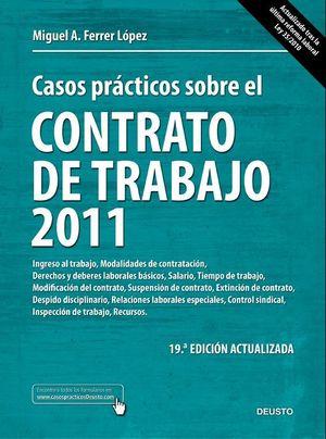 CASOS PRÁCTICOS SOBRE EL CONTRATO DE TRABAJO 2011