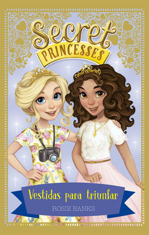 SECRET PRINCESSES 9. VESTIDAS PARA TRIUNFAR