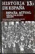 ESPAÑA ACTUAL VOL. 3: 1939-1975 ESPAÑA