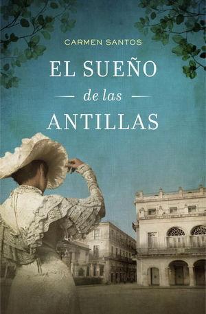 SUEÑO DE LAS ANTILLAS, EL