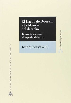 LEGADO DE DWORKIN A LA FILOSOFÍA DEL DERECHO EL