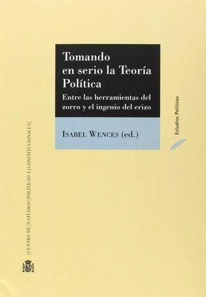 TOMANDO EN SERIO LA TEORÍA POLÍTICA. ENTRE LAS HERRAMIENTAS DEL ZORRO Y EL INGEN