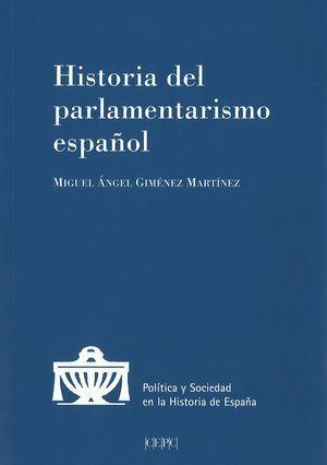HISTORIA DEL PARLAMENTARISMO ESPAÑOL