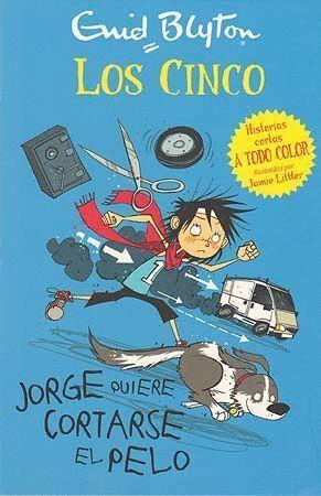 LOS CINCO JORGE QUIERE CORTARSE EL PELO 2 7AÑOS