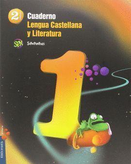 2EP CUADERNO 1 LENGUA CASTELLANA Y LITERATURA 2º PRIMARIA