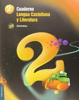 2EP CUADERNO 2 DE LENGUA CASTELLANA Y LITERATURA 2º PRIMARIA