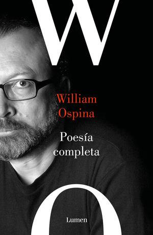 POESÍA REUNIDA DE WILLIAM OSPINA