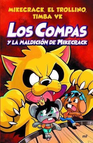 LOS COMPAS Y LA MALDICIÓN DE MIKECRACK. LOS COMPAS 4