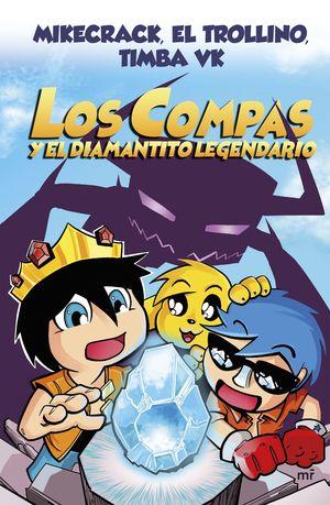 LOS COMPAS 1. LOS COMPAS Y EL DIAMANTITO LEGENDARIO (NUEVA PRESENTACIÓN)