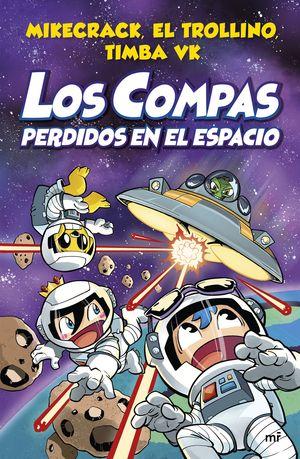 LOS COMPAS 5. LOS COMPAS PERDIDOS EN EL ESPACIO