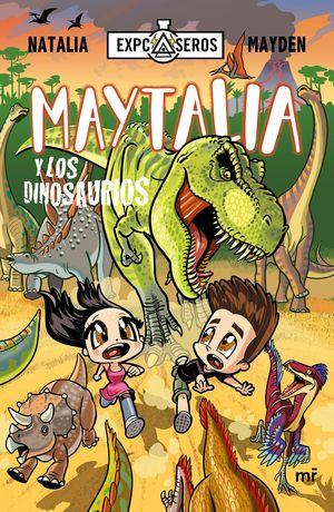 05 MAYTALIA Y LOS DINOSAURIOS
