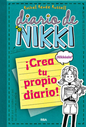 DIARIO DE NIKKI. CREA TU PROPIO DIARIO