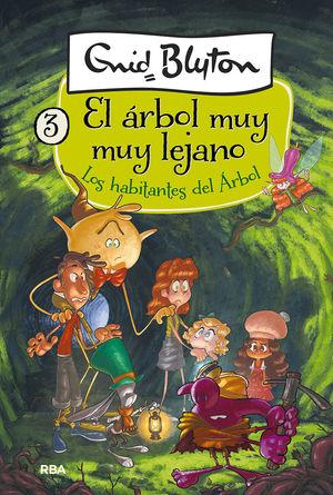 LOS HABITANTES DEL ÁRBOL EL ÁRBOL MUY MUY LEJANO 3