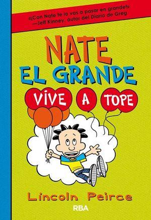 NATE EL GRANDE 7 VIVE A TOPE