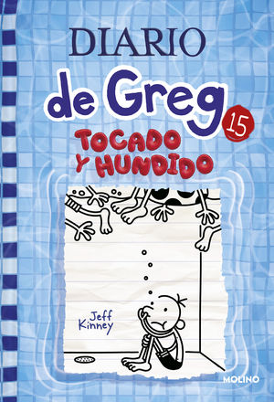 DIARIO DE GREG 15. TOCADO Y HUNDIDO.