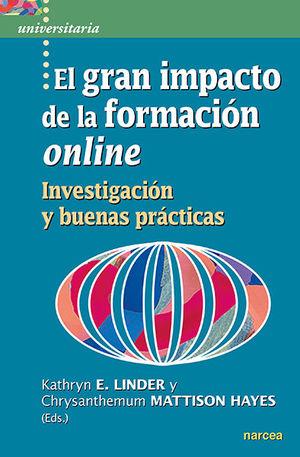 EL GRAN IMPACTO DE LA FORMACIÓN ONLINE /INVESTIGACIÓN Y BUENAS PRÁCTICAS