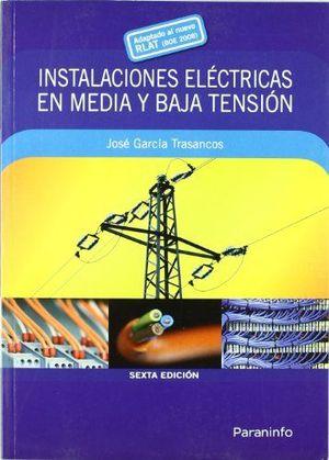 INSTALACIONES ELECTRICAS EN MEDIA Y BAJA TENSION 2009