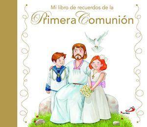 MI LIBRO DE RECUERDOS DE LA PRIMERA COMUNION