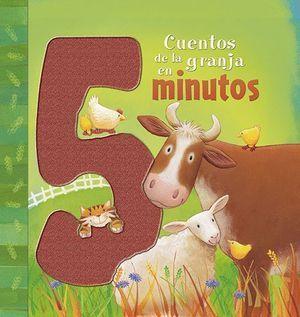 CUENTOS DE LA GRANJA EN 5 MINUTOS