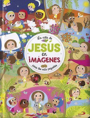 LA VIDA DE JESÚS EN IMÁGENES