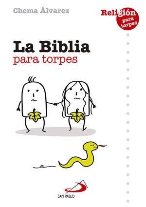 LA BIBLIA PARA TORPES