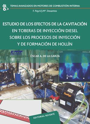 ESTUDIO DE LOS EFECTOS DE LA CAVITACIÓN EN TOBERAS DE INYECCIÓN DIESEL SOBRE LOS