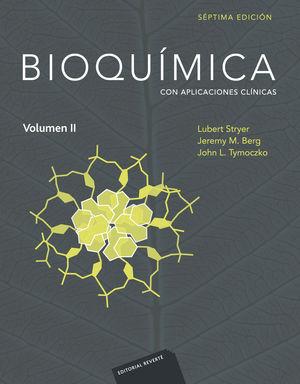 BIOQUÍMICA 7ED (VOLUMEN 2) CON APLICACIONES CLINICAS