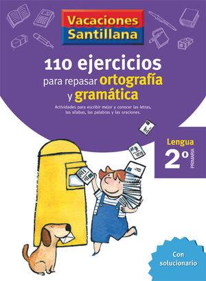 2EP CUADERNO ORTOGRAFIA Y GRAMATICA 06 120 EJERCICIOS PARA