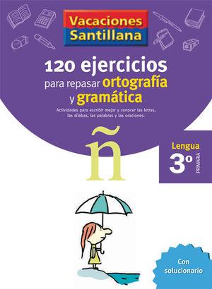 3EP CUADERNO ORTOGRAFIA GRAMATICA 06 120 EJERCICIOS PARA REPASAR
