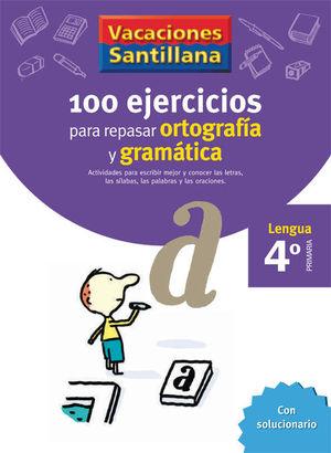 4EP CUADERNO ORTOGRAFIA Y GRAMATICA 06 120 EJERCICIOS PARA REPASA